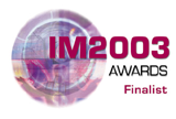 Finalist: Information Management Awards 2003
